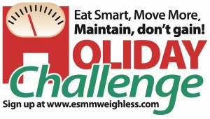 Eat Smart, Move More, Maintain, don't gain! Holiday Challenge