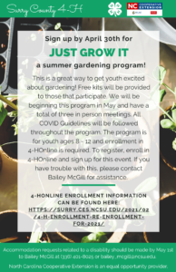 This is a great way to get youth excited about gardening! Free kits will be provided to those that participate. We will be beginning this program in May and have a total of three in person meetings. All COVID Guidelines will be followed throughout the program. The program is for youth ages 8 - 12 and enrollment in 4-HOnline is required. To register, enroll in 4-HOnline and sign up for this event. If you have trouble with this, please contact Bailey McGill for assistance.